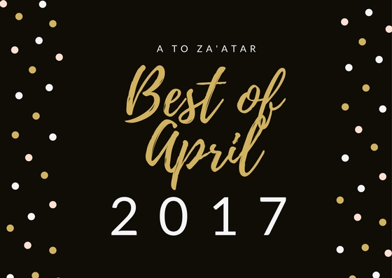 My Top Dishes of April 2017.
