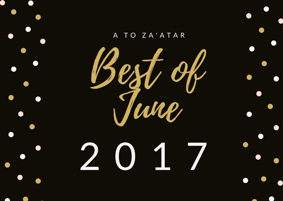 My Top Dishes of June 2017.
