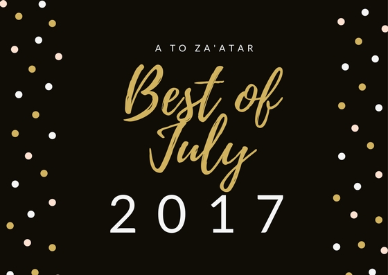 My Top Dishes of July 2017.