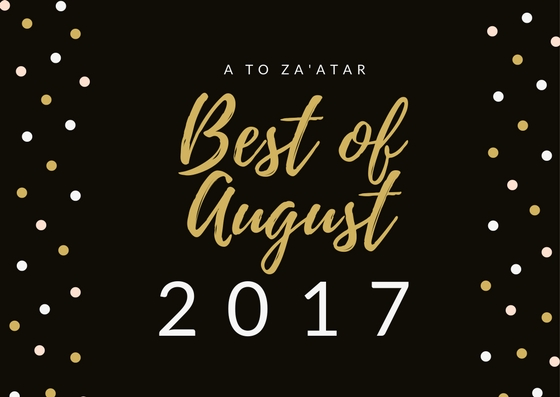 My Top Dishes of August 2017.