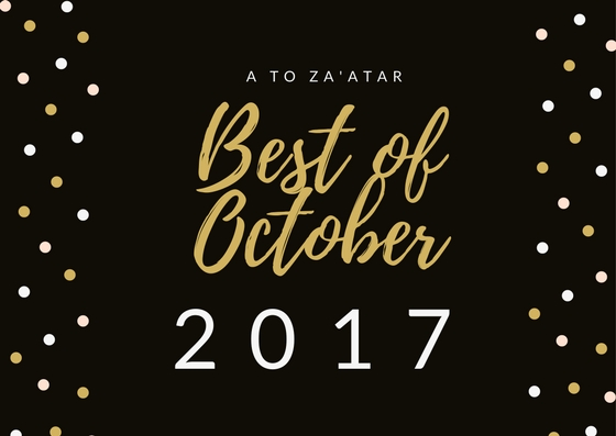My Top Dishes of October 2017.