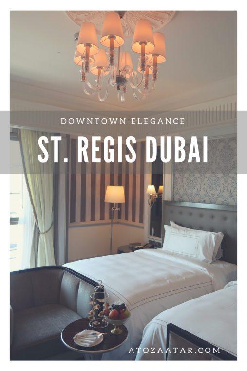 St. Regis Dubai, downtown elegance.