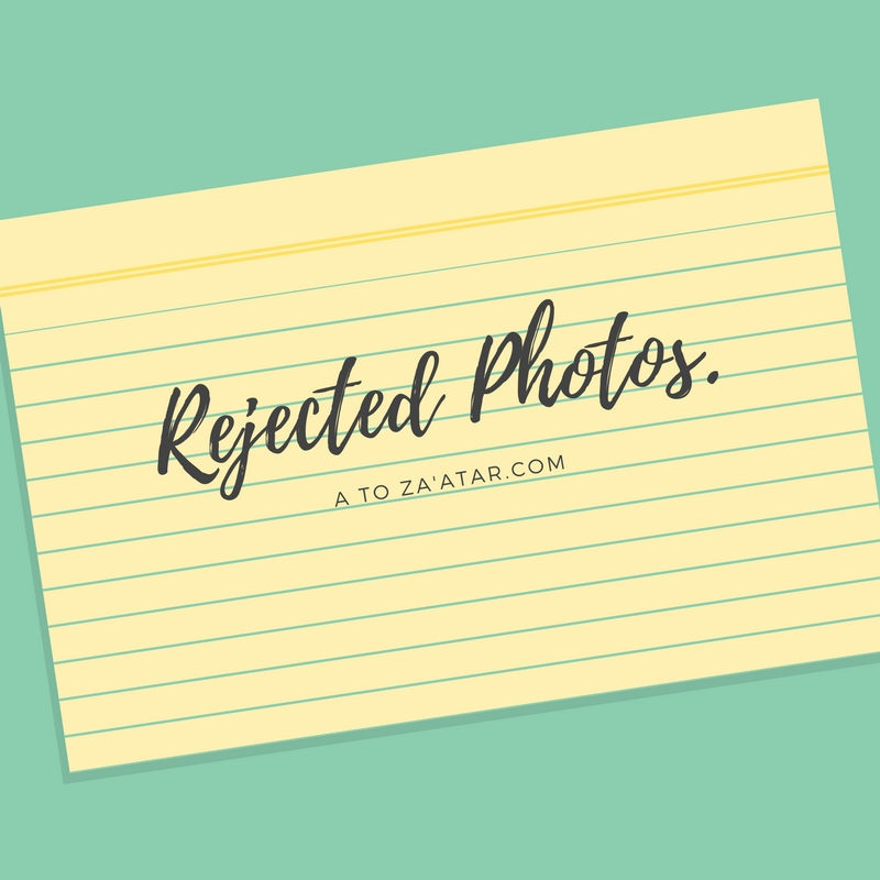Rejected Photos: #1.