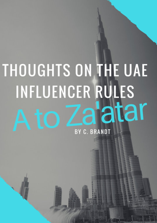 Don't Call Me an Influencer: My thoughts on the upcoming UAE social media influencer rules.