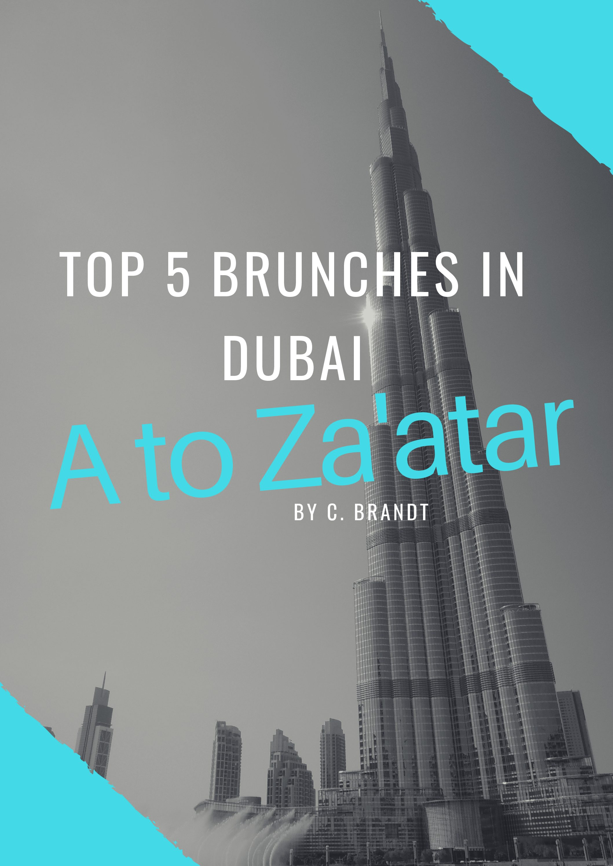 Top 5 Brunches in Dubai.