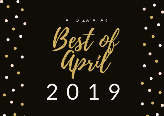 My Top Dishes of April 2019.